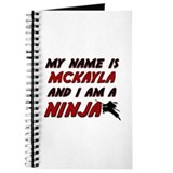 my name is mckayla and i am a ninja Journal
