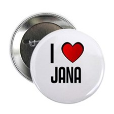 "I LOVE JANA 2.25"" Button (100 pack)"
