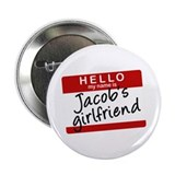 Twilight - Jacob's Girlfriend 2.25&quot; Button