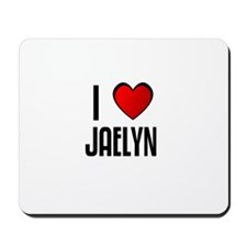 I LOVE JAELYN Mousepad