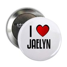I LOVE JAELYN Button