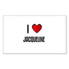 I LOVE JACQUELINE Rectangle Decal