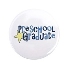 "Preschool Graduate 3.5"" Button (100 pack)"