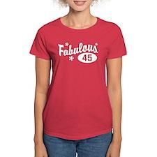 Fabulous 45 Tee