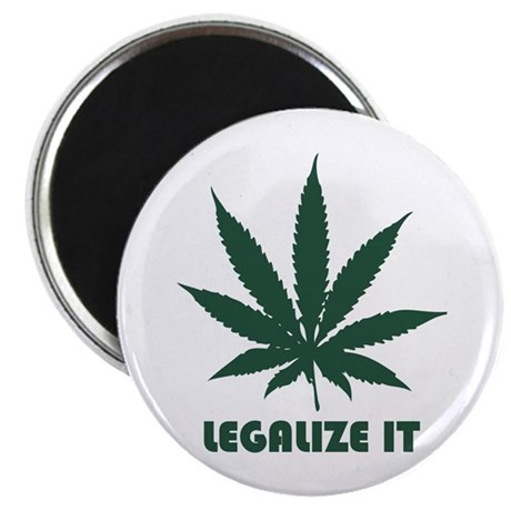 Legalize It Magnet