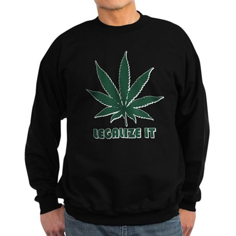 Legalize It Dark Sweatshirt