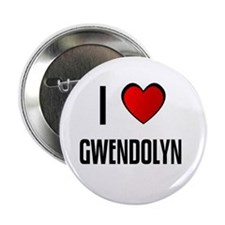 "I LOVE GWENDOLYN 2.25"" Button (10 pack)"