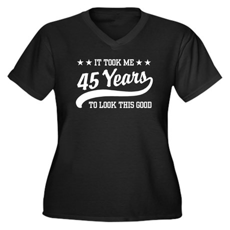 45th Birthday Women's Plus Size V-Neck Dark T-Shir