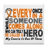 HERO Comes Along 1 Cousin LEUKEMIA Tile Coaster