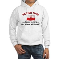 Good Looking Polish Dad Hoodie