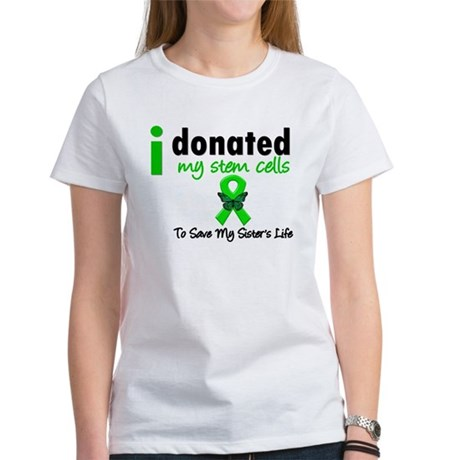 Stem Cell Donor to Sister Women's T-Shirt