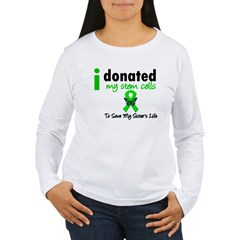 Stem Cell Donor to Sister Women's Long Sleeve T-Sh