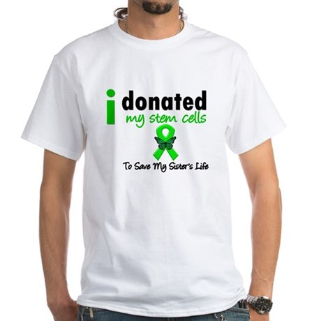 Stem Cell Donor to Sister White T-Shirt