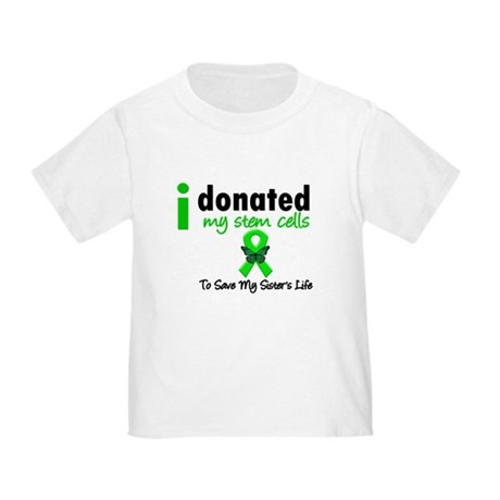 Stem Cell Donor to Sister Toddler T-Shirt