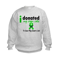 Stem Cell Donor to Sister Kids Sweatshirt
