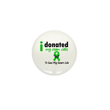 Stem Cell Donor to Sister Mini Button