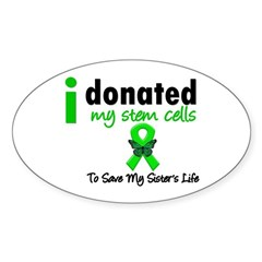 Stem Cell Donor to Sister Oval Sticker