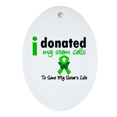 Stem Cell Donor to Sister Oval Ornament