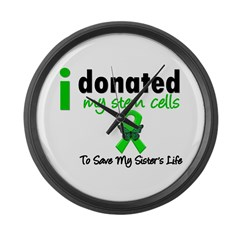 Stem Cell Donor to Sister Large Wall Clock