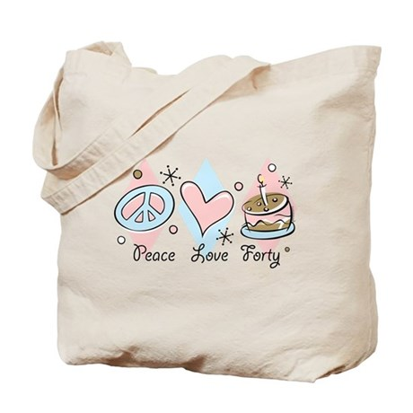 Peace Love 40 Tote Bag
