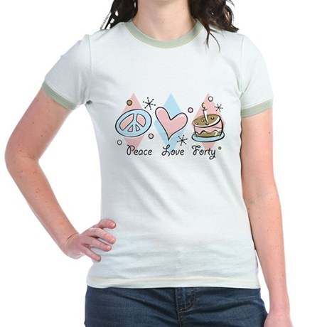 Peace Love 40 Jr. Ringer T-Shirt