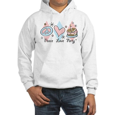 Peace Love 40 Hooded Sweatshirt