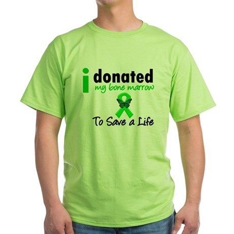 BoneMarrowDonorSaveLife Green T-Shirt
