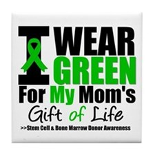 I Wear Green For My Mom Tile Coaster