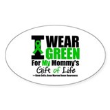 I Wear Green For My Mommy Oval Decal