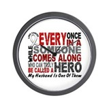 HERO Comes Along 1 Husband LUNG CANCER Wall Clock