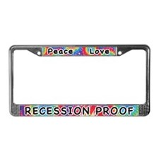 Peace Love Recession Proof License Plate Frame
