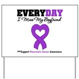PancreaticCancer Boyfriend Yard Sign