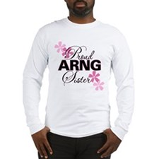 Proud ARNG Sister Long Sleeve T-Shirt