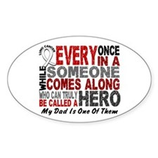 HERO Comes Along 1 Dad LUNG CANCER Decal