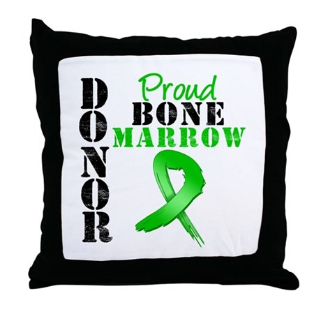 ProudBoneMarrowDonor Throw Pillow