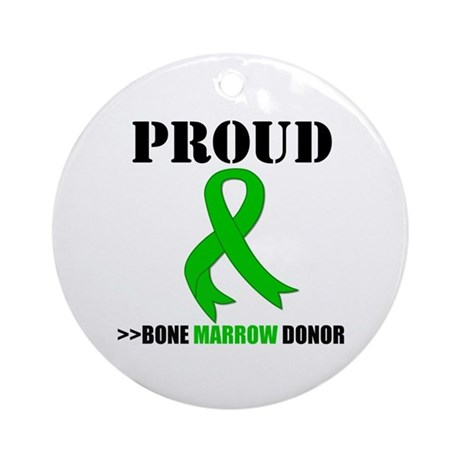 ProudBoneMarrowDonor Ornament (Round)