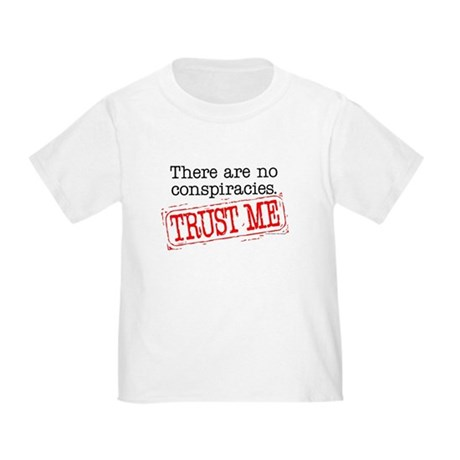 Trust Me Toddler T-Shirt
