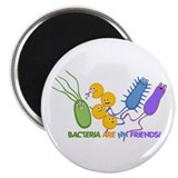 "Bacteria are My Friends 2.25"" Magnet (10 pack)"