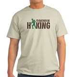 I'd Rather Be Hiking  T-Shirt