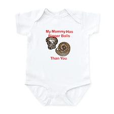 Mommy Has Bigger Balls Infant Bodysuit