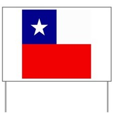 Chilean Yard Sign