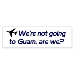 Not Guam Bumper Sticker (50 pk)
