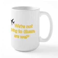Not Guam Mug