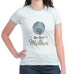 Love Your Mother Earth Jr. Ringer T-Shirt