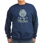 Love Your Mother Earth Sweatshirt (dark)