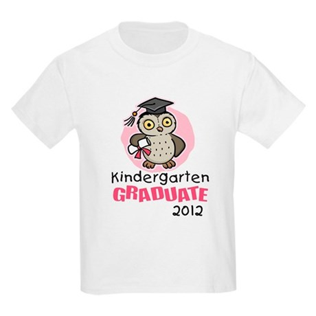 Kindergarten Graduate 2012 - Owl Kids Light T-Shir
