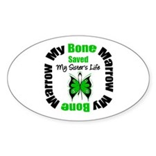 MyBoneMarrowSavedSister Oval Sticker (10 pk)