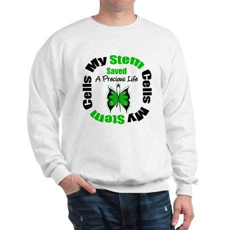 Stem Cells Saved Life Sweatshirt