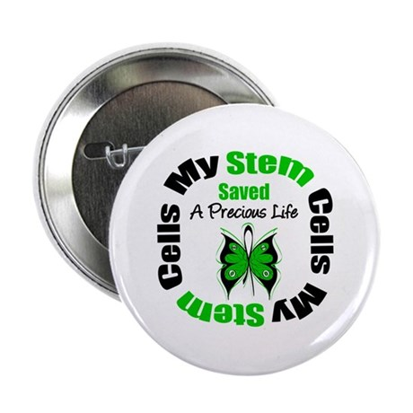 "Stem Cells Saved Life 2.25"" Button (100 pack)"