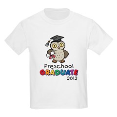 Preschool Graduate 2012 - Owl Kids Light T-Shirt